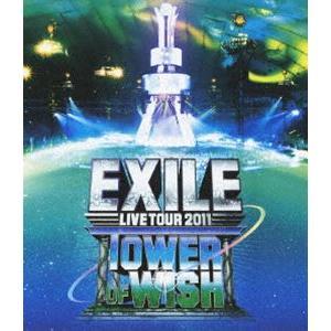 EXILE LIVE TOUR 2011 TOWER OF WISH 願いの塔 [Blu-ray]|starclub