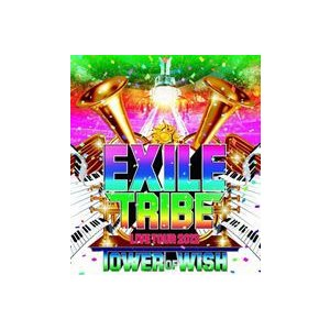 EXILE TRIBE LIVE TOUR 2012 TOWER OF WISH(3枚組) [Blu-ray]|starclub