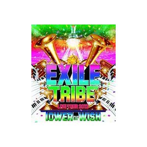 EXILE TRIBE LIVE TOUR 2012 TOWER OF WISH(2枚組) [Blu-ray]|starclub