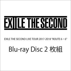 "EXILE THE SECOND LIVE TOUR 2017-2018""ROUTE6・6""(通常盤) [Blu-ray]