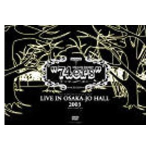 ポルノグラフィティ/74ers LIVE IN OSAKA-JO HALL 2003 [DVD]|starclub