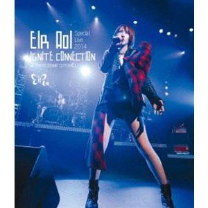 藍井エイル Special Live 2014 〜IGNITE CONNECTION〜 at TOKYO DOME CITY HALL [Blu-ray]|starclub