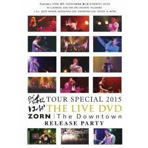 """昭和レコード TOUR SPECIAL 2015 & ZORN """"THE DOWNTOWN"""" RELEASE PARTY(DVD)"""