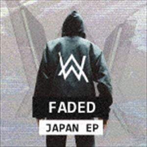 アラン・ウォーカー / フェイデッド・ジャパン・EP(来日記念盤) [CD]|starclub