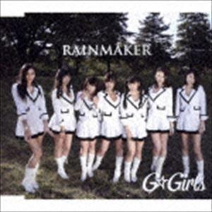 G☆Girls / RAINMAKER [CD]