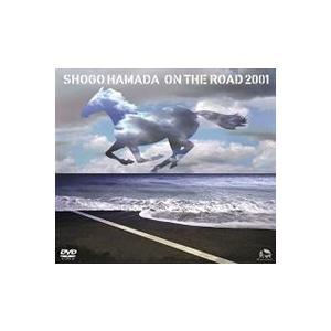 浜田省吾/ON THE ROAD 2001〜THE MONOCHROME RAINBOW/LET SUMMER ROCK!'99/THE SHOGO MUST GO ON〜(通常版) [DVD]|starclub
