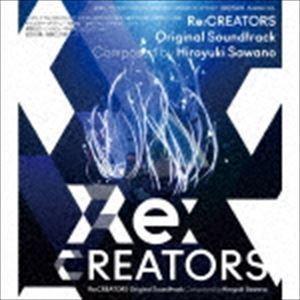 種別:CD 澤野弘之(音楽) 解説:2017年4月より放映の『Re:CREATORS』のオリジナル・...