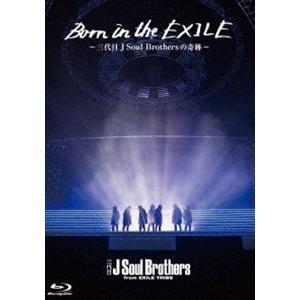 Born in the EXILE 〜三代目J Soul Brothersの奇跡〜 Blu-ray [Blu-ray] starclub