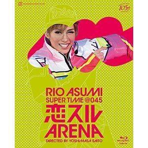 花組 横浜アリーナ公演 RIO  ASUMI SUPER TIME@045「恋スルARENA」 [Blu-ray]|starclub