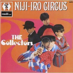 THE COLLECTORS / 虹色サーカス団 [CD]|starclub