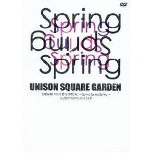 UNISON SQUARE GARDEN ONEMAN TOUR 2012 SPECIAL〜Spring Spring Spring〜 at ZEPP TOKYO 2012.04.21 [DVD]|starclub