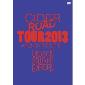 UNISON SQUARE GARDEN TOUR 2013 CIDER ROAD TOUR @NHK HALL 2013.04.10 [DVD]|starclub