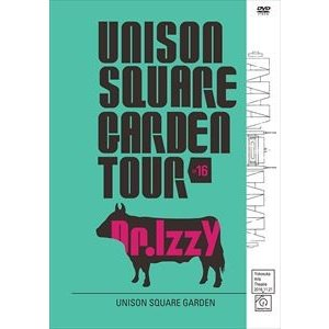 UNISON SQUARE GARDEN TOUR 2016 Dr.Izzy at Yokosuka Arts Theatre 2016.11.21 [DVD]|starclub