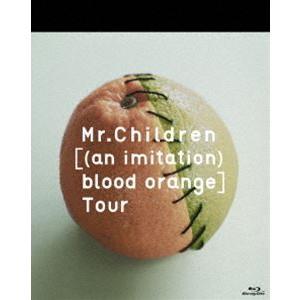 Mr.Children/an imitation blood orange Tour [Blu-ray]|starclub