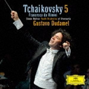 グスターヴォ・ドゥダメル(cond) / チャイコフスキー:交響曲第5番 幻想曲≪フランチェスカ・ダ...