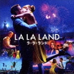 オリジナル・サウンドトラック ラ・ラ・ランド オリジナル・サウンドトラック CD の商品画像 ナビ