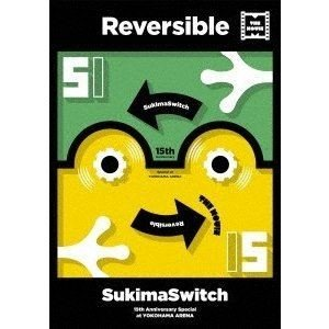 スキマスイッチ/15th Anniversary Special at YOKOHAMA ARENA 〜Reversible〜 THE MOVIE [DVD]|starclub