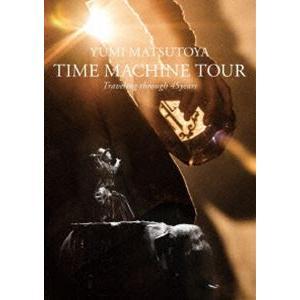松任谷由実/TIME MACHINE TOUR Traveling through 45years [DVD]|starclub