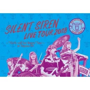 "SILENT SIREN/天下一品 presents SILENT SIREN LIVE TOUR 2018 〜""Girls will be Bears""TOUR〜 @豊洲PIT(初回限定盤) [Blu-ray]|starclub"