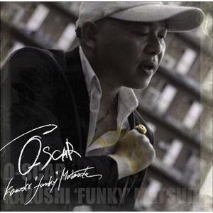 松田一志 / O-SCAR [CD]