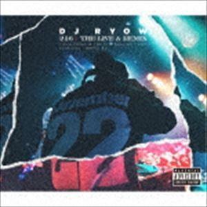 DJ RYOW / 216 THE LIVE & REMIX TOUR FINAL & TOKAI × BULLSHIT 2016 LIVE DVD | REMIX EP(初回生産限定盤/CD+2DVD) [CD]|starclub