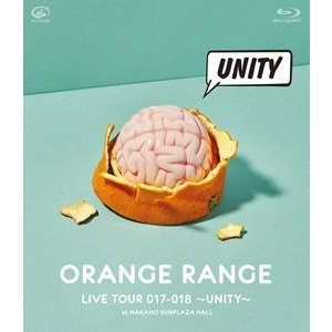 ORANGE RANGE/LIVE TOUR 017-018 〜UNITY〜 at 中野サンプラザホール [Blu-ray]|starclub