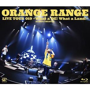 ORANGE RANGE/LIVE TOUR 019 〜What a DE! What a Land!〜 at オリックス劇場 [Blu-ray]|starclub
