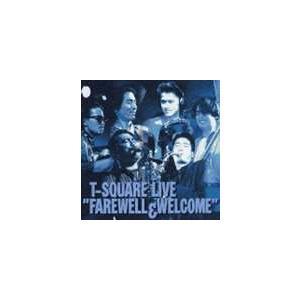 T-SQUARE / T-スクェア・ライヴ/フェアウェル・アンド・ウェルカム [CD]