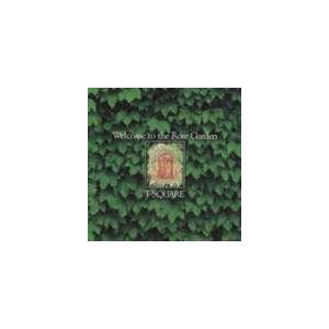 T-SQUARE / ウェルカム・トゥ・ザ・ローズ・ガーデン [CD]|starclub