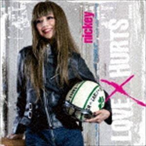 NICKEY / LOVE x HURTS [CD]|starclub