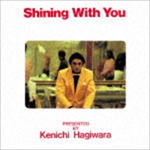 萩原健一 / Shining With You(SHM-CD) [CD]|starclub