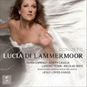 ディアナ・ダムラウ S ドニゼッティ:歌劇 ランメルムーアのルチア 全曲 CD の商品画像 ナビ
