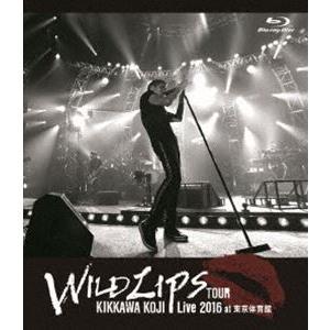 """吉川晃司/KIKKAWA KOJI Live 2016""""WILD LIPS""""TOUR at 東京体育館 [Blu-ray] starclub"""