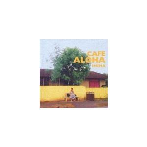 IMEHA / CAFE ALOHA [CD]