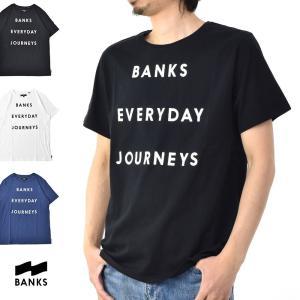 バンクス BANKS Tシャツ エブリデイ ジャ−ニーズ ロゴプリント 半袖Tシャツ ATS0133 EVERYDAY JOURNEYS[M便 1/1] メンズ サーフィン サーファー アメカジ|stay