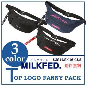 予約商品 カラーBLACK/RED6月上旬発送予定 NAVY6月中旬 MILKFED ミルクフェド TOP LOGO FANNY PACK 03181050 ファニーパック ウエストバッグ かばん レディース