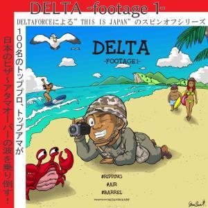 新作サーフィンDVD「DELTA -footage1-」(デルタ フティッジ1) DELTA FORCE デルタフォース|stradiy