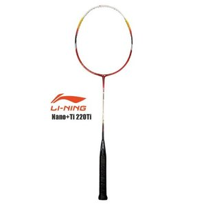 リーニン バドミントンラケット Nano+Ti 220Ti 【オススメガット&ガット張り工賃無料】 リーニン / LI-NING|sunfastsports
