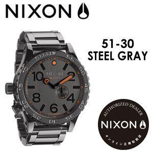 NIXON,ニクソン,腕時計,正規取扱店●51-30-STEEL-GRAY|surfer