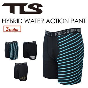 TOOLS,トゥールス,インナーパンツ,インナーショーツ●TLS HYBRID WATER ACTION PANT ウォーターアクションパンツ|surfer