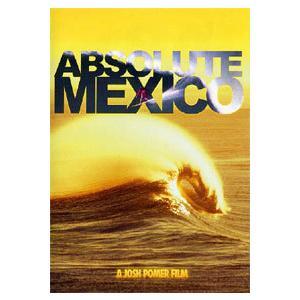 サーフィン,サーフィンDVD●ABSOLUTE MEXICO|surfer
