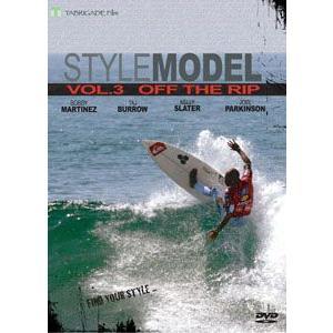 サーフィンDVD,ショート,TabrigadeFilm,タブリゲイデ,スタイルモデル●STYLE MODEL VOL.3 OFF THE RIP オフザリップ|surfer
