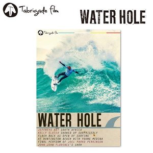 サーフィンDVD,ショート,TabrigadeFilm,タブリゲイデフィルム●WATER HOLE ウォーターホール|surfer