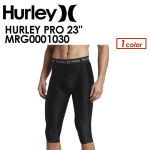 Hurley,ハーレー,インナー,ラッシュガード,ロングパンツ,17su●HURLEY PRO 23'' MRG0001030|surfer