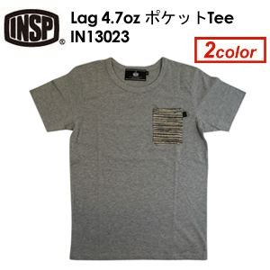 INSP,インスピ,Tシャツ●Lag 4.7oz ポケットTee IN13023|surfer