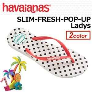 【あすつく対応】havaianas,ハワイアナス,ブラジル,ビーチサンダル,レディース,正規品,14ss●SLIM-FRESH-POP-UP Ladys|surfer