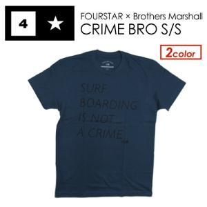 FOURSTAR フォースター Tシャツ 半袖/CRIME BRO S/S TEE|surfer