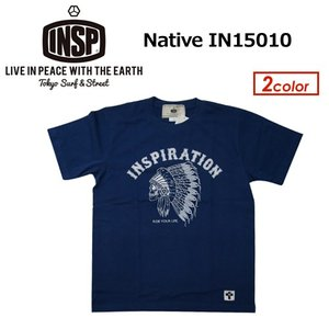 INSP インスピ Tシャツ 半袖 15ss/Native IN15010|surfer