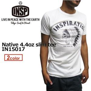 INSP,インスピ,Tシャツ,半袖,15ss●Native 4.4oz slim tee IN15017|surfer