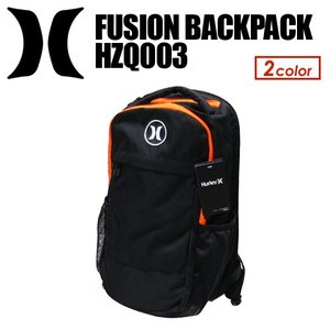 Hurley,ハーレー,バッグ,バックパック,リュック●FUSION BACKPACK HZQ003|surfer